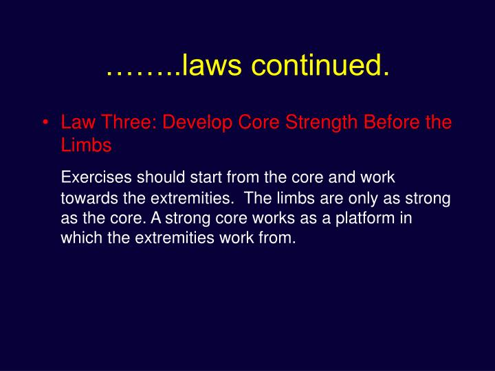 ……..laws continued.