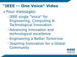 ieee one voice video