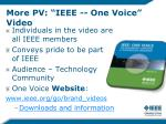 more pv ieee one voice video
