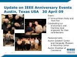 update on ieee anniversary events austin texas usa 30 april 09