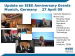 update on ieee anniversary events munich germany 27 april 09