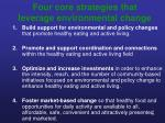 four core strategies that leverage environmental change