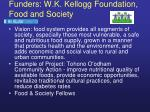 funders w k kellogg foundation food and society
