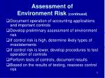 assessment of environment risk continued