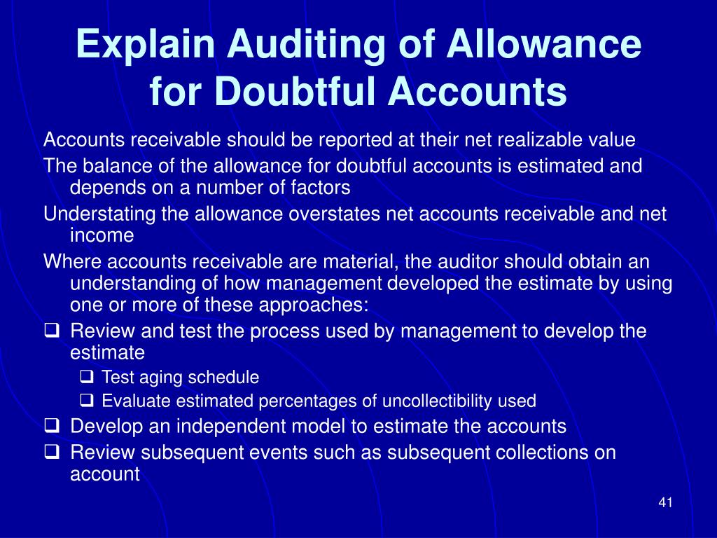 Explain Auditing of Allowance for Doubtful Accounts