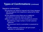 types of confirmations continued