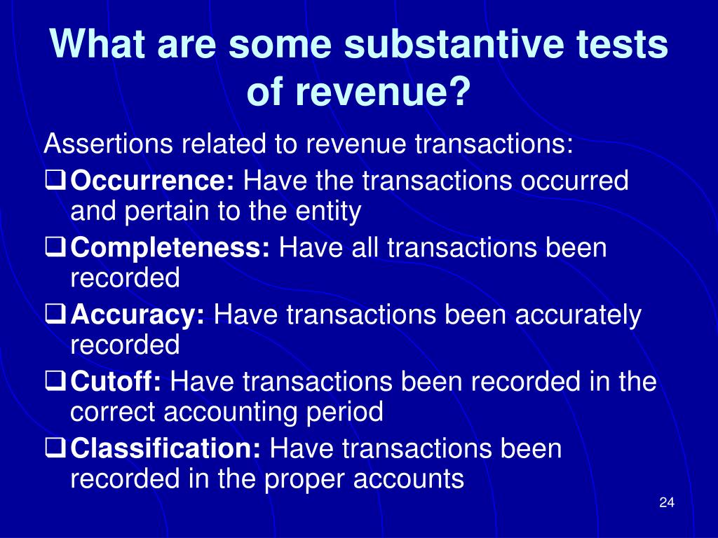 What are some substantive tests of revenue?