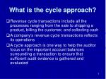 what is the cycle approach