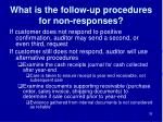 what is the follow up procedures for non responses