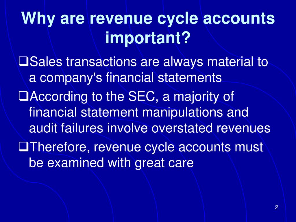 Why are revenue cycle accounts important?