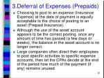 3 deferral of expenses prepaids22