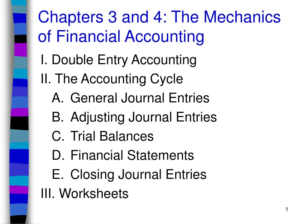 chapters 3 and 4 the mechanics of financial accounting l.