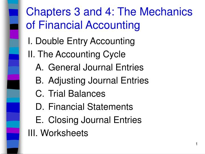 chapters 3 and 4 the mechanics of financial accounting n.