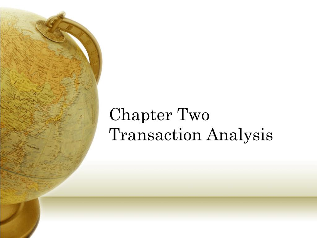 chapter two transaction analysis l.