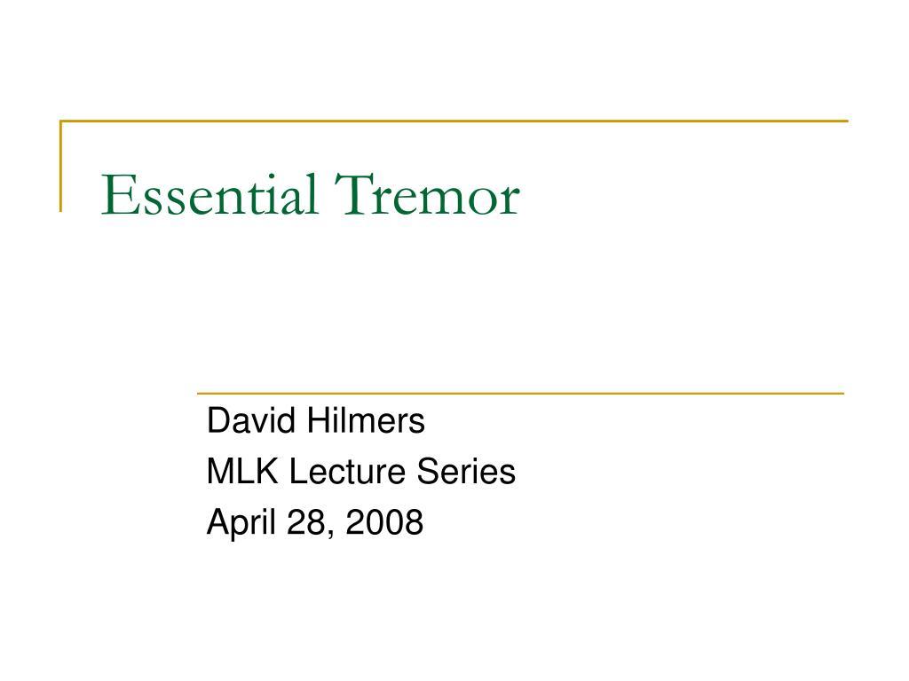 essential tremor l.