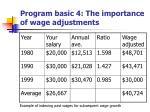 program basic 4 the importance of wage adjustments