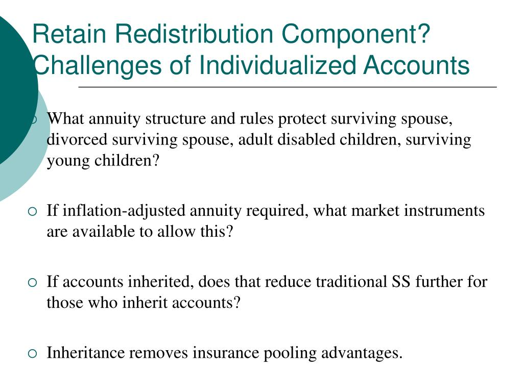Retain Redistribution Component? Challenges of Individualized Accounts