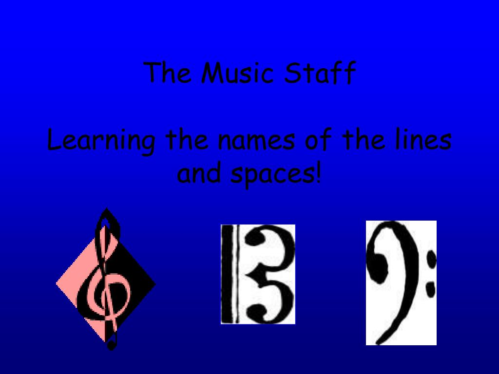 the music staff learning the names of the lines and spaces l.