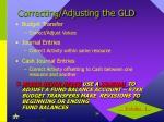 correcting adjusting the gld