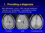 1 providing a diagnosis