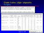 grade ii astro oligo oligoastro surgery
