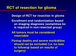 rct of resection for glioma