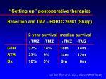 setting up postoperative therapies