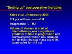 setting up postoperative therapies24