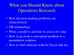 what you should know about operations research