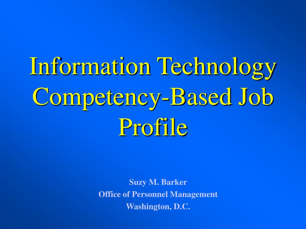 information technology competency based job profile l.