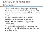 narratives of crisis and treatment