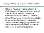 story telling as a tool of discovery