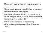 marriage markets and quasi wages y