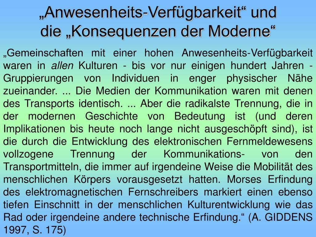 """""""Anwesenheits-Verfügbarkeit"""" und die """"Konsequenzen der Moderne"""""""