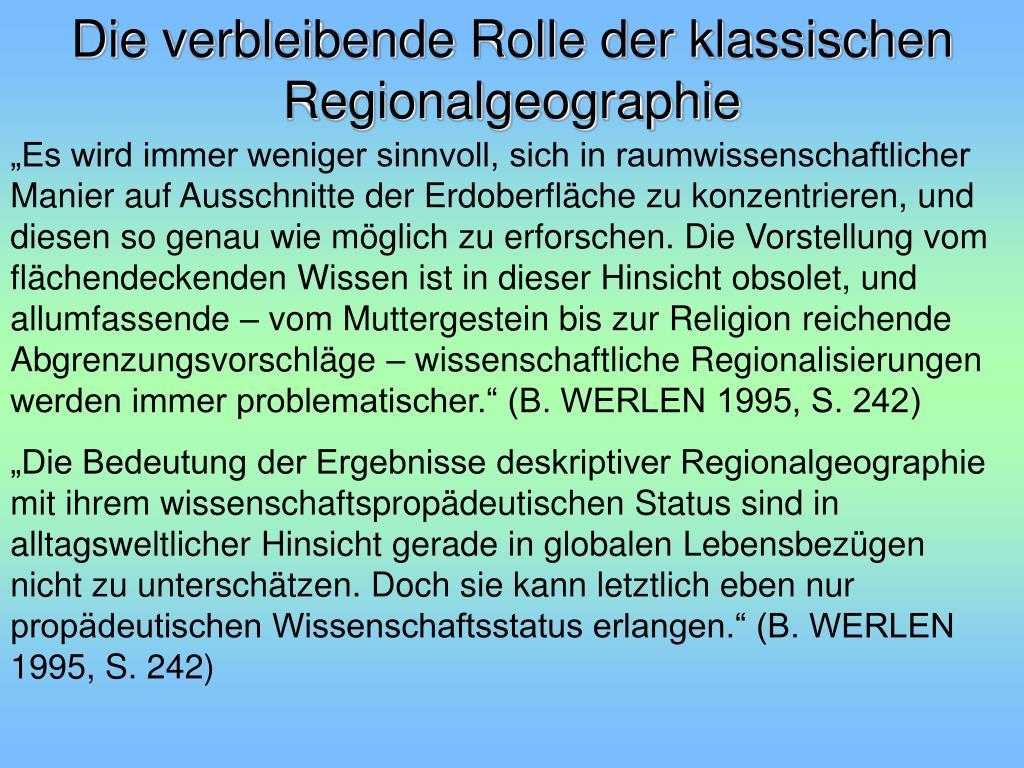 Die verbleibende Rolle der klassischen Regionalgeographie