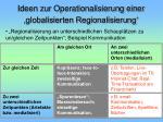 ideen zur operationalisierung einer globalisierten regionalisierung