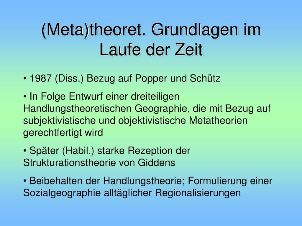 (Meta)theoret. Grundlagen im Laufe der Zeit