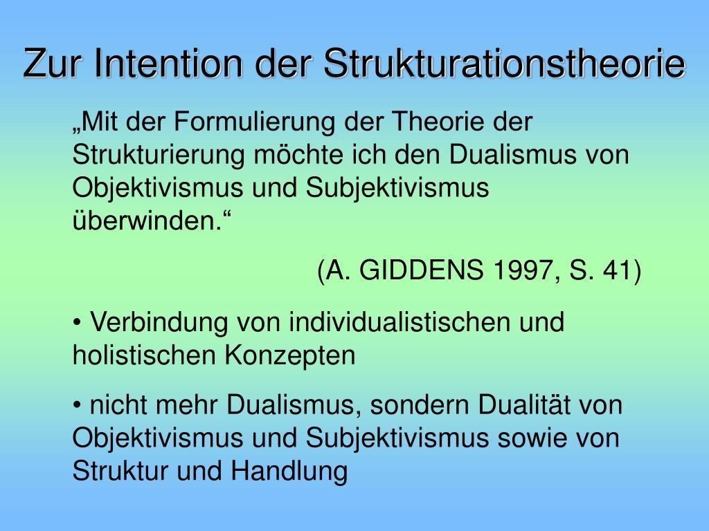 Zur Intention der Strukturationstheorie