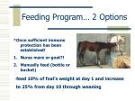 feeding program 2 options
