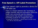 free speech v off label promotion