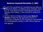 sentence imposed november 2 2007