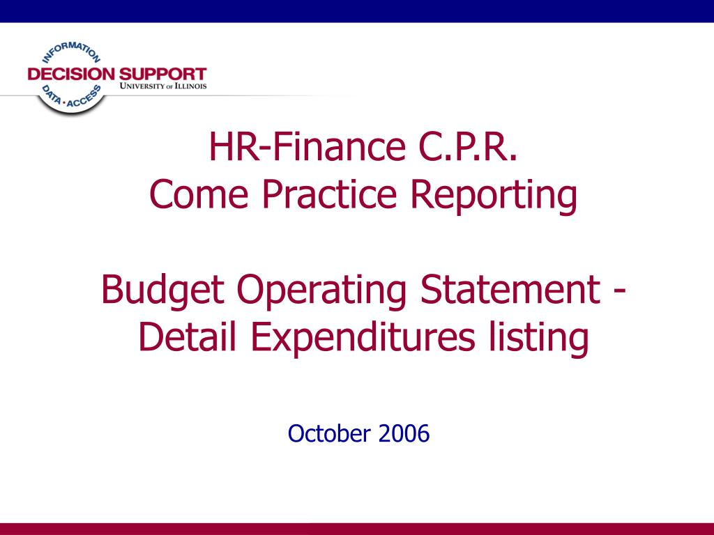 hr finance c p r come practice reporting budget operating statement detail expenditures listing l.