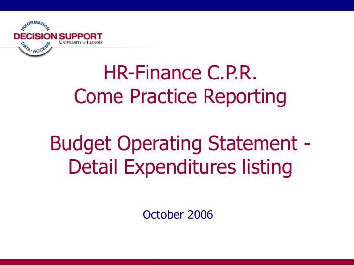 hr finance c p r come practice reporting budget operating statement detail expenditures listing n.
