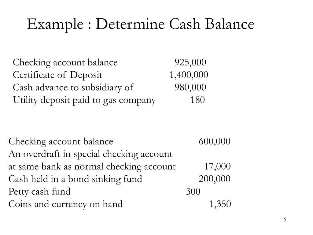 Example : Determine Cash Balance