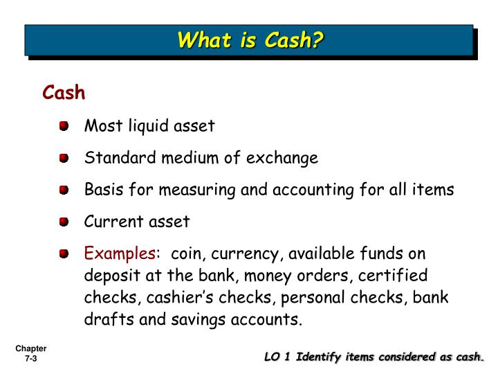 What is cash