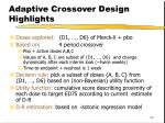 adaptive crossover design highlights