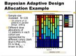 bayesian adaptive design allocation example