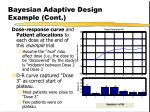 bayesian adaptive design example cont