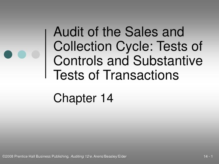 audit of the sales and collection cycle tests of controls and substantive tests of transactions n.