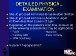 detailed physical examination